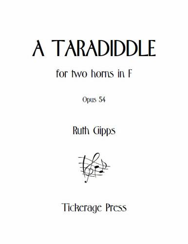 A TARADIDDLE Op.54
