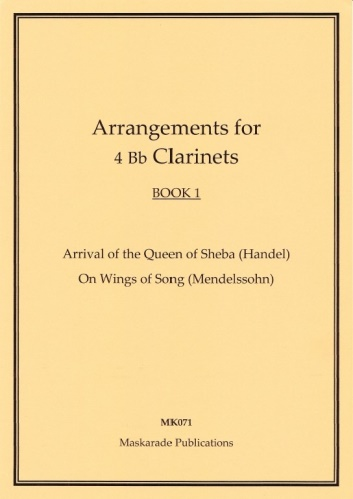 ARRANGEMENTS FOR FOUR CLARINETS Book 1