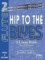 HIP TO THE BLUES