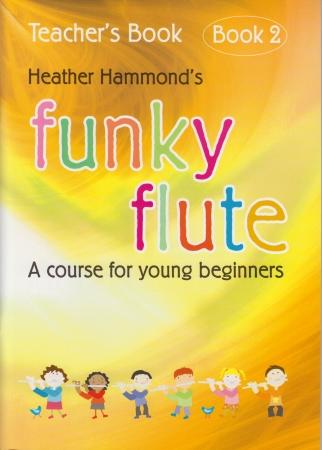 FUNKY FLUTE Book 2 Teacher's Book