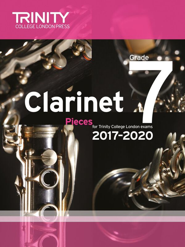 CLARINET PIECES 2017-2020 Grade 7 (score & part)
