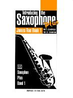 INTRODUCING THE SAXOPHONE PLUS Book 1