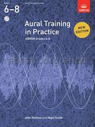 AURAL TRAINING IN PRACTICE Grades 6-8 + 2 CDs