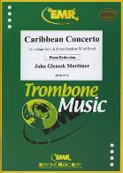 CARIBBEAN CONCERTO (Trombone Concerto No.4)