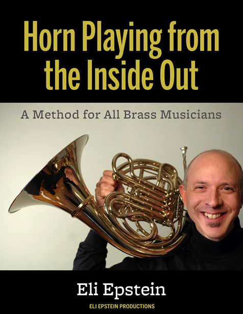 HORN PLAYING FROM THE INSIDE OUT