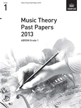 MUSIC THEORY PAST PAPERS Grade 1 2013