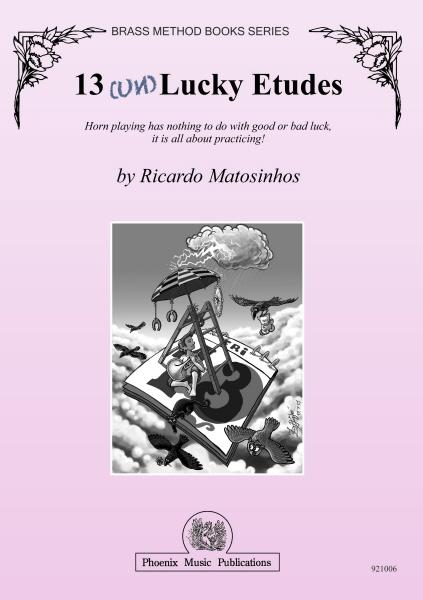 13 (UN)LUCKY ETUDES