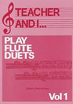 TEACHER AND I PLAY FLUTE DUETS Volume 1