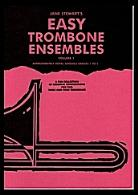 EASY TROMBONE ENSEMBLES Volume 1