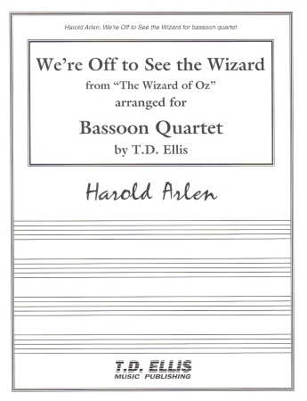 WE'RE OFF TO SEE THE WIZARD (score & parts)