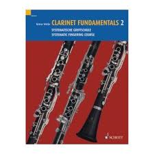 CLARINET FUNDAMENTALS Volume 2 Systematic Fingering Course