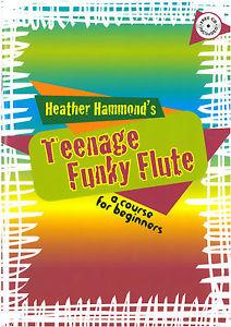 TEENAGE FUNKY FLUTE + CD