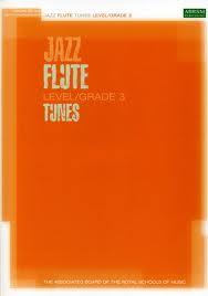 JAZZ FLUTE TUNES Grade 3 + CD