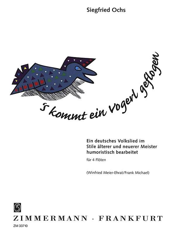 'S KOMMT EIN VOGERL GEFLOGEN (score & parts)