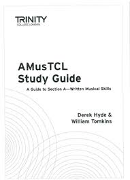 TRINITY GUILDHALL AMusTCL STUDY GUIDE 2009 Edition