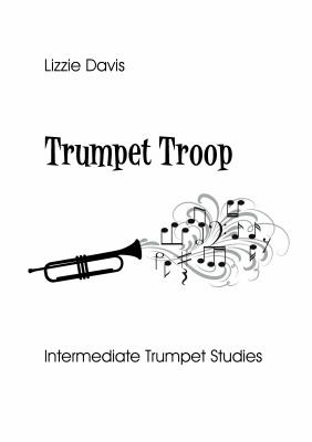 TRUMPET TROOP Intermediate Studies