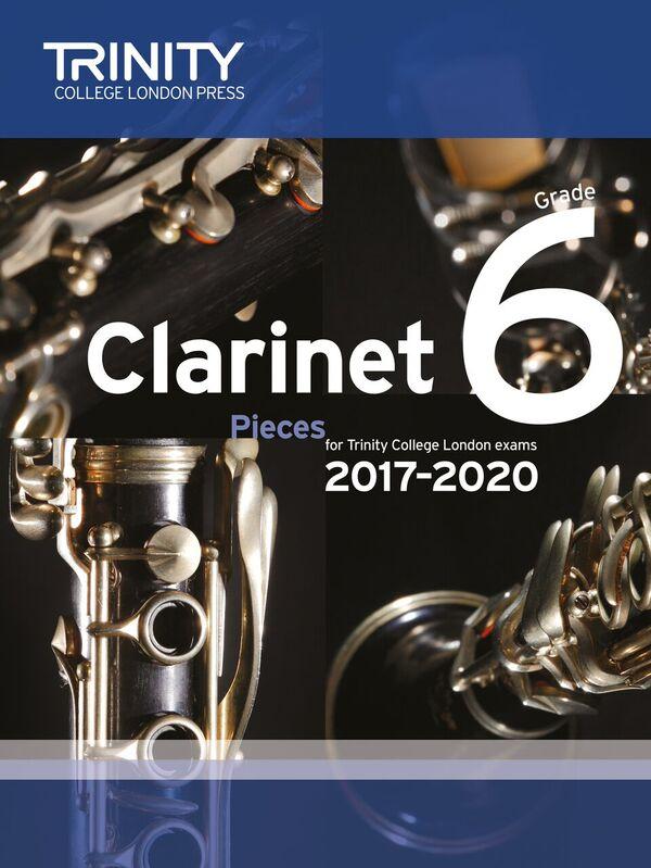 CLARINET PIECES 2017-2020 Grade 6 (score & part)