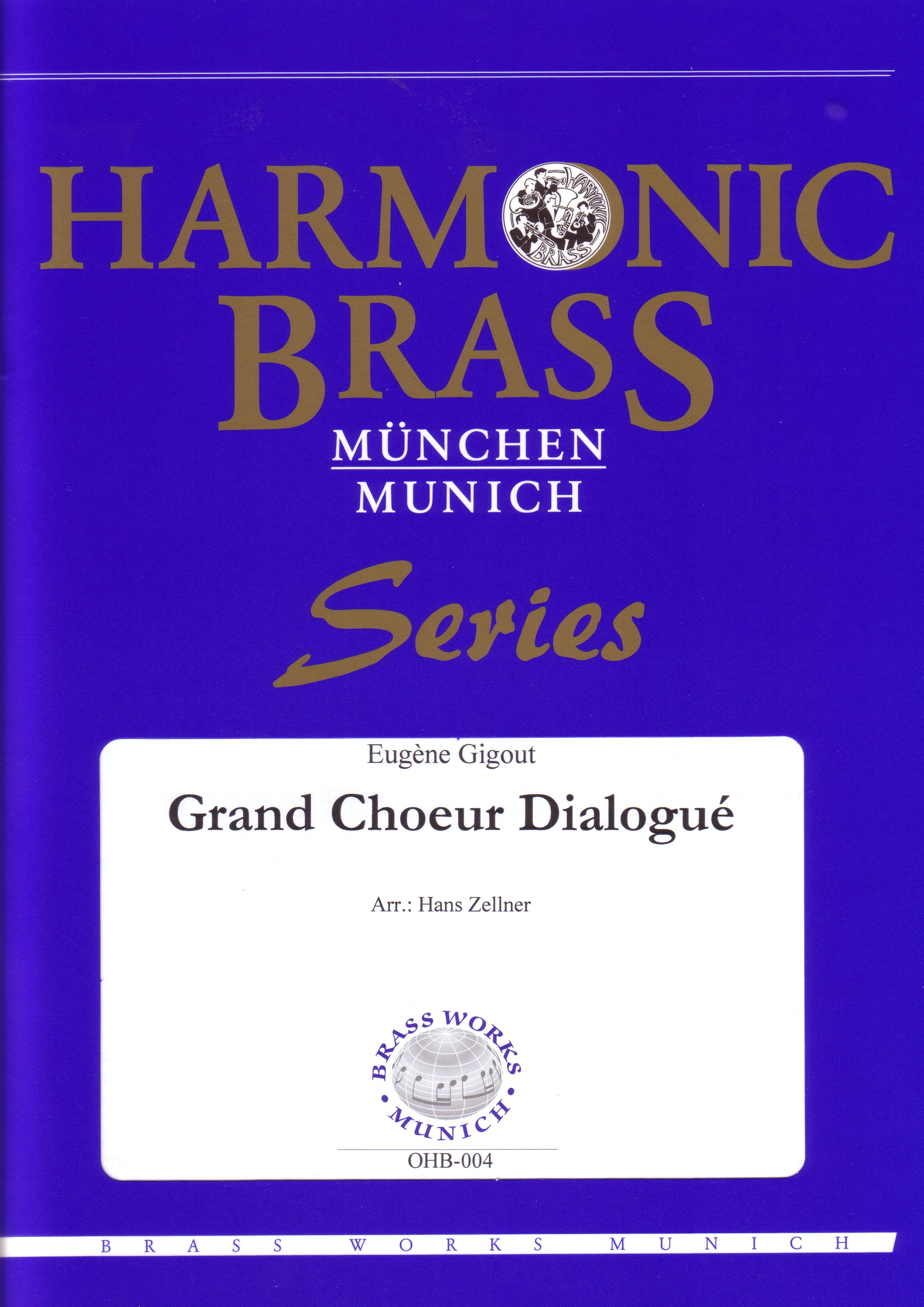 GRAND CHOEUR DIALOGUE