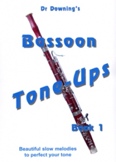 BASSOON TONE-UPS Book 1 slow melodies
