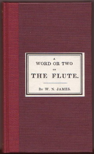 A WORD OR TWO ON THE FLUTE