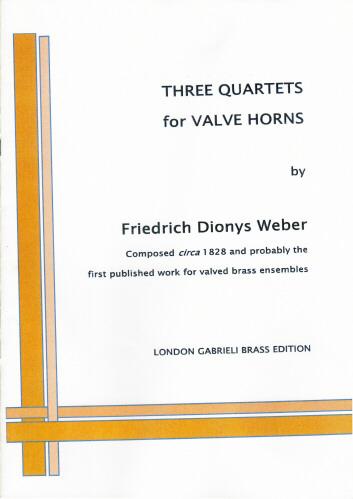 3 QUARTETS for the New Valve Horns