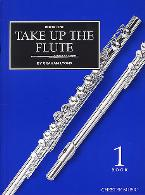 TAKE UP THE FLUTE Volume 1