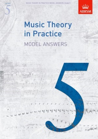 MUSIC THEORY IN PRACTICE Model Answers Grade 5