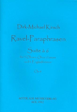 RAVEL-PARAPHRASEN Op.8