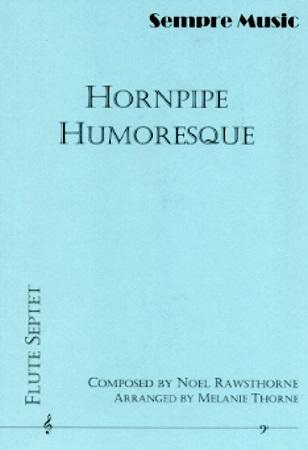 HORNPIPE HUMORESQUE score & parts