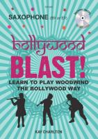 BOLLYWOOD BLAST for saxophone in Bb or Eb + CD