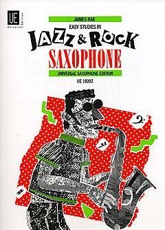 EASY STUDIES IN JAZZ AND ROCK SAXOPHONE