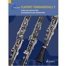 CLARINET FUNDAMENTALS Volume 1 Sound and Articulation