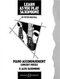 LEARN AS YOU PLAY SAXOPHONE Piano Accompaniment for Alto