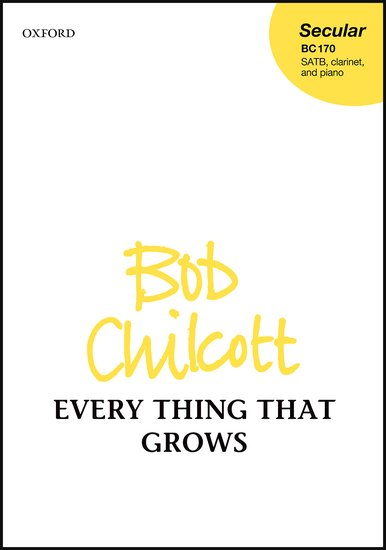 EVERY THING THAT GROWS Vocal Score/Piano