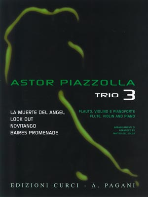 ASTOR PIAZZOLLA FOR TRIO Volume 3