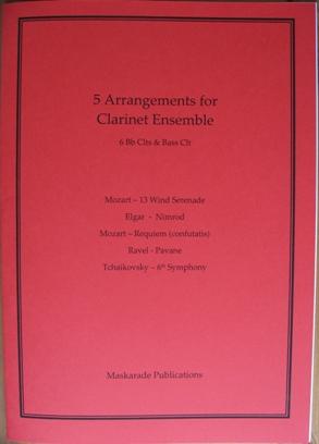 FIVE ARRANGEMENTS for Clarinet Ensemble (score & parts)