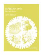 DANDELION DAYS (after Henry Williamson)
