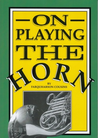 ON PLAYING THE HORN (New Edition)