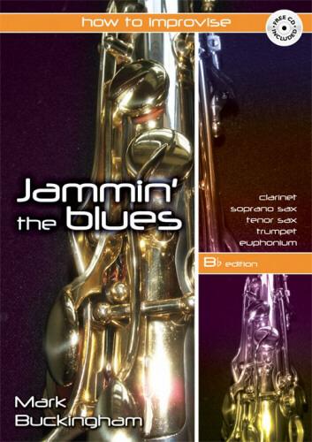 JAMMIN' THE BLUES + CD (Bb edition)