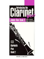 INTRODUCING THE CLARINET PLUS Book 2