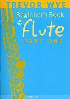 BEGINNER'S BOOK FOR THE FLUTE Part 1