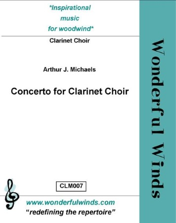 CONCERTO FOR CLARINET CHOIR (score & parts)
