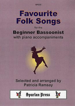 FAVOURITE FOLK SONGS for the Beginner Bassoonist