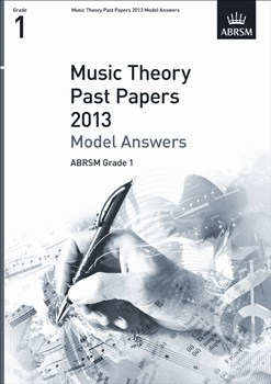 MUSIC THEORY PAST PAPERS Model Answers Grade 1 2013