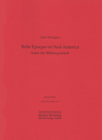 BELLE EPOQUE EN SUD-AMERICA Suite (score & parts)