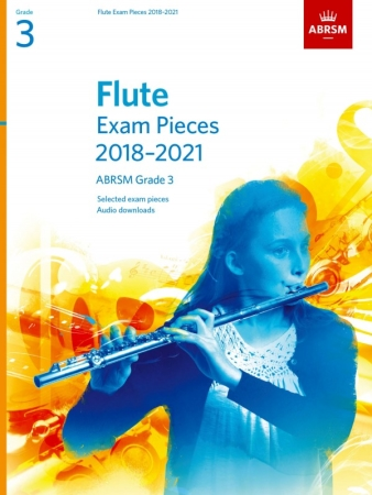FLUTE EXAM PIECES Grade 3 (2018-2021)