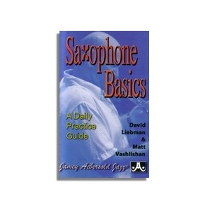 SAXOPHONE BASICS A Daily Practice Guide