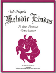 MELODIC ETUDES A Lyrical Approach to the Clarinet