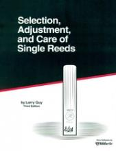 SELECTION, ADJUSTMENT AND CARE OF SINGLE REEDS