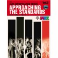 APPROACHING THE STANDARDS Volume 3 C Book + CD